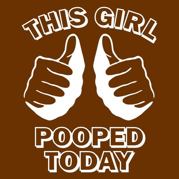 Funny This girl POOPED TODAY tshirt college humor by foultshirts, $12.00