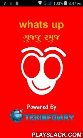 Whatsup Gujju Joke  Android App - playslack.com , Gujarati Jokes is a fun application for our Gujarati Language Lovers. The app contains hundreds of Jokes and we will keep updating the app in times to come.You can enjoy the Gujarati jokes SMS and share with your friends on social networks.The jokes are categorized logically to make the experience great.