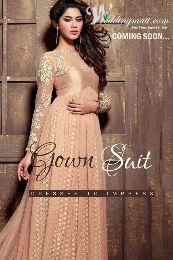 Gown suits Dresses To Impress ‪#‎WeddingMatt‬ ‪#‎WeddingCollection‬ ‪#‎DesignerSuits‬  Coming Soon:- http://weddingmatt.com/