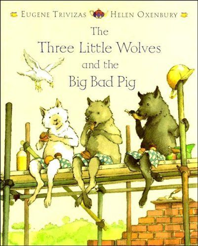 The Three Little Wolves and the Big Bad Pig by Eugene Trivizas, http://www.amazon.co.uk/dp/1405209453/ref=cm_sw_r_pi_dp_Vgensb06H2QBQ