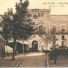 EXCELENTE TARJETA POSTAL ORIGINAL P.P.S.XX ELCHE ALICANTE - PLAZA MAYOR Nº. 23, H. 1915