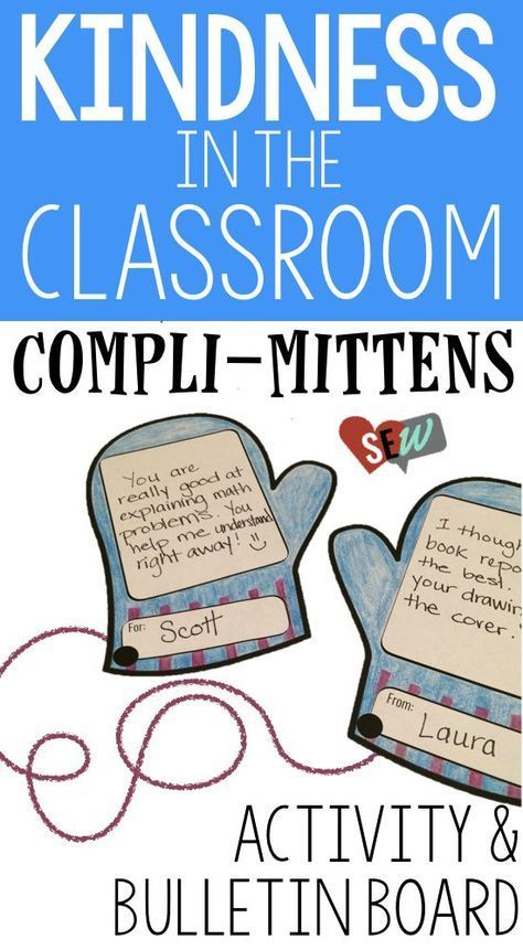 Kindness activity for positive classroom culture. This winter themed activity helps elementary school students practice giving compliments. Student work to generate compliments for their classmates. Teachers or counselors can model the types of compliment