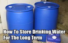How To Store Drinking Water For The Long Term - SHTF, Emergency Preparedness, Survival Prepping, Homesteading