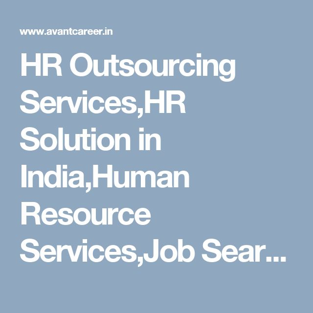 HR Outsourcing Services,HR Solution in India,Human Resource Services,Job Search and Recruitment Agency