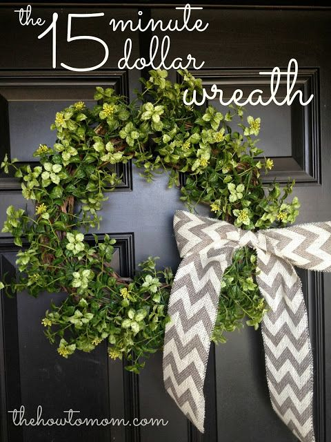 L.O.V.E  this adorable DIY Wreath from The How To Mom blog! $15 and only 15 minutes to make! Great step-by-step tutorial!  You may already have some of the supplies in your home.  I plan on up-cycling an old grapevine wreath.