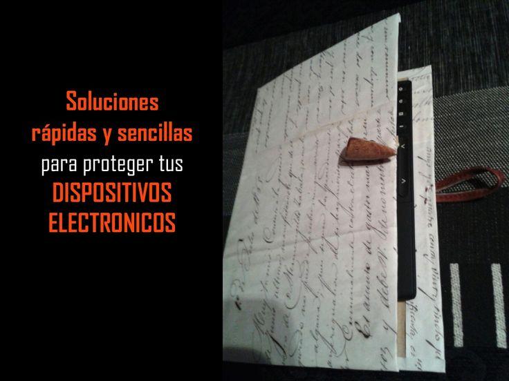 Soluciones rápidas y sencillas para proteger tus dispositivos electrónicos by Caridad Yáñez Barrio via slideshare