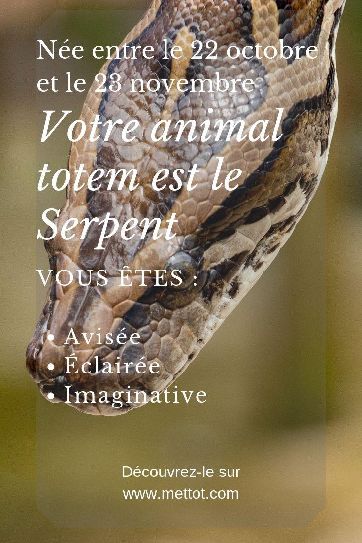 Animal Totem Serpent 23 Octobre 22 Novembre Animaux Totems