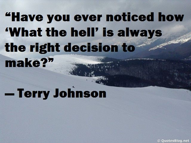 Funny quote about decisions with image