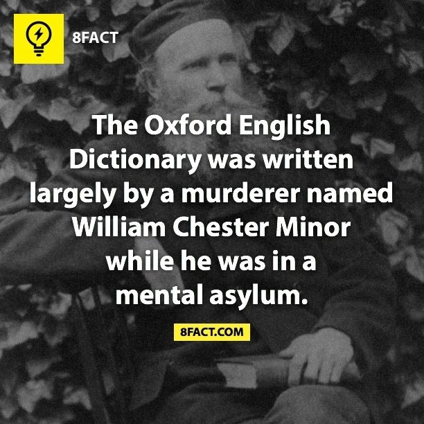 8fact It didnt' take much to be considered unstable back then.  I'll bet most Americans would qualify.. What/who did he murder, the English language?