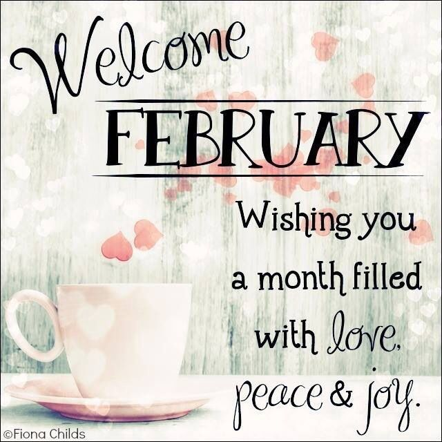 Welcome February february february quotes hello february welcome february