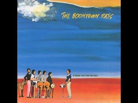 The Boomtown Rats - A Tonic For The Troops (Full Album) 1978