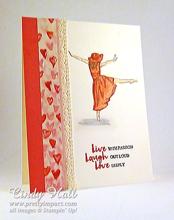 "Cindy Hall, Pretty Impact: Stampin' Up! Beautiful You, Falling in Love DSP, gold and clear Wink of Stella (gold on the hair, clear on the dress and hat), heat embossed with clear over the ""live laugh love"""