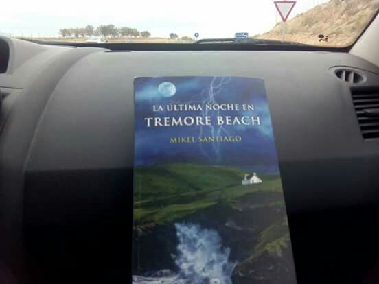 """Una carretera, un libro: """"La última noche en Tremore Beach"""" de Mikel Santiago Escritor, a ver que nos depara el destino..."""