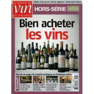 La Revue du vin de France, hors-série - n°5 - 07 & 08/2004 - Bien acheter les vins [magazine mis en vente par Presse-Mémoire]