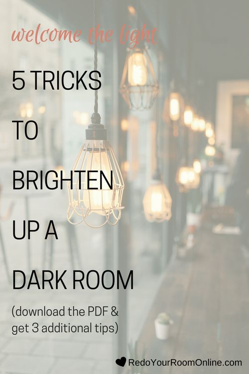 1000 Ideas About Brighten Dark Rooms On Pinterest