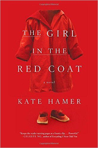 Kate Hamer's The Girl in the Red Coat is a must-read thriller for fall 2016.
