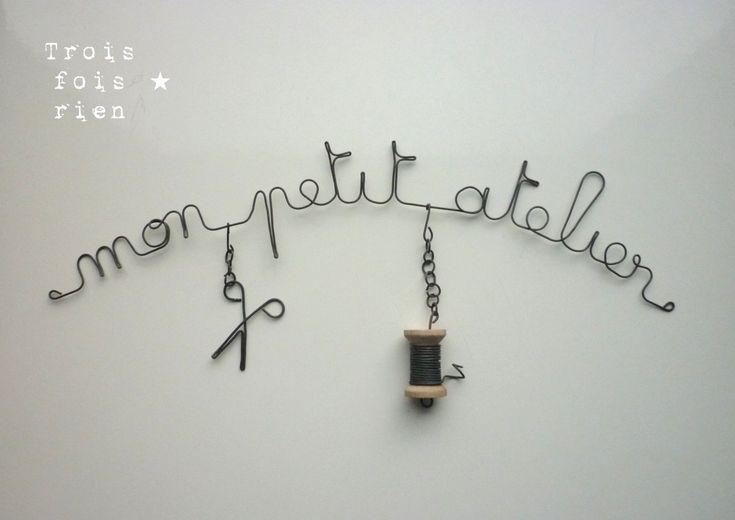 """Déco murale fil de fer """"Mon petit atelier"""" - 3 fois rien <3"""