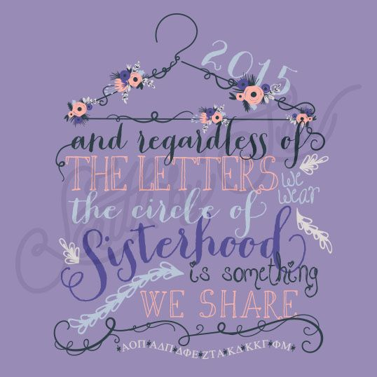 and regardless of the letters the circle of sisterhood is something we share | Floral Hanger Graphic Design | Script Sorority Tee Shirt Design | Sisterhood Sorority Tee Shirt Design | South by Sea | Greek Tee Shirts | Greek Tank Tops | Custom Apparel Design | Custom Greek Apparel | Sorority Tee Shirts | Sorority Tanks | Sorority Shirt Designs