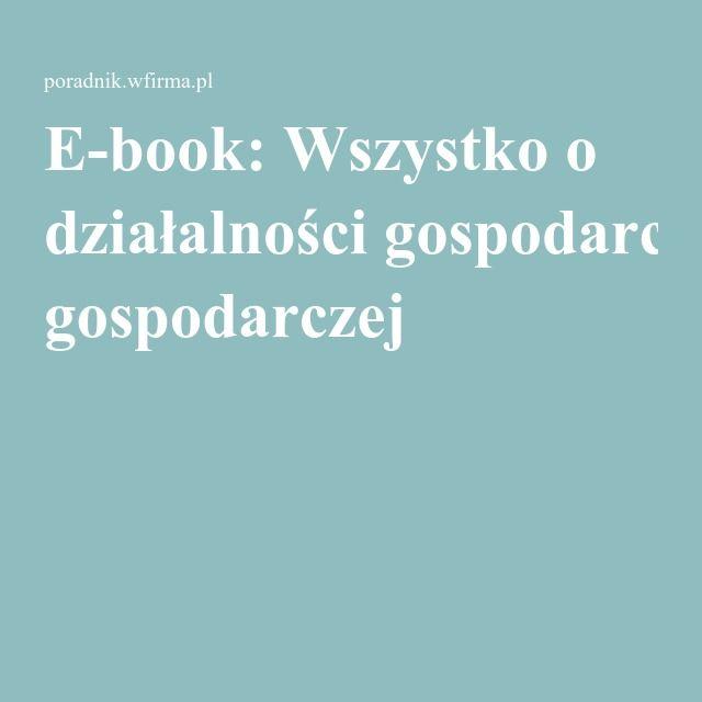 E-book: Wszystko o działalności gospodarczej