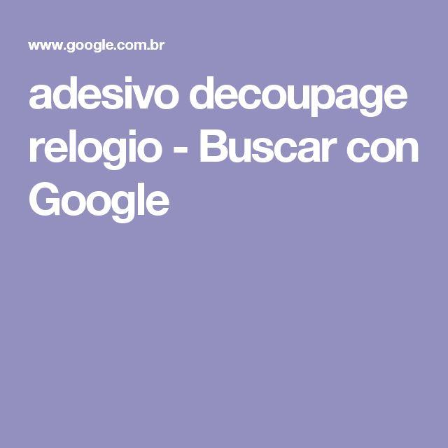 adesivo decoupage relogio - Buscar con Google