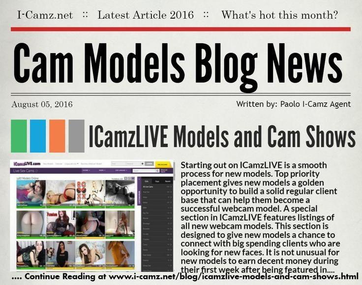 """LATEST www.i-camz.net WEBCAM MODELS BLOG NEWS - Check """"ICamzLIVE Models and Cam…"""