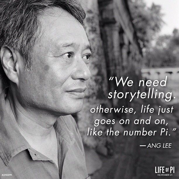 life of pi storytelling All of us, at some point in our lives, have discussed the existence of god debating on whether some supreme power governing our life actually exists very few films have had the power to influence this thinking of ours and 'life of pi' is one of them.