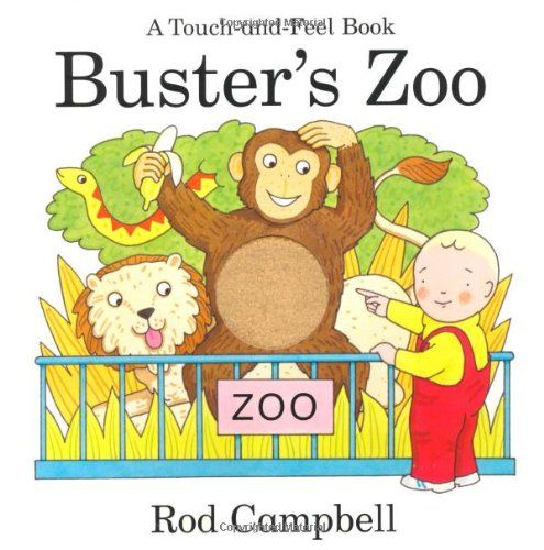 Buster's Zoo (Touch & Feel Book)   Rod Campbell http://www.amazon.co.jp/dp/1405091207/ref=cm_sw_r_pi_dp_2MNJvb065668R