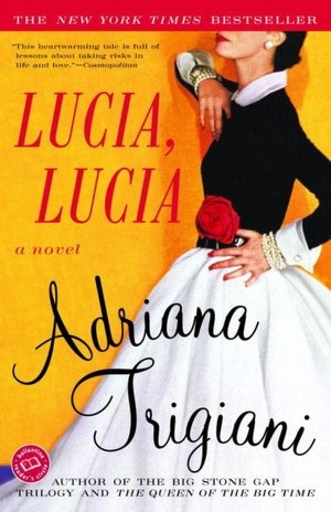 Lucia, Lucia: Lucia Lucia, Worth Reading, Books Jackets, Books Club, Books Worth, Favorite Books, Adriana Trigiani, Great Books, Favorite Author