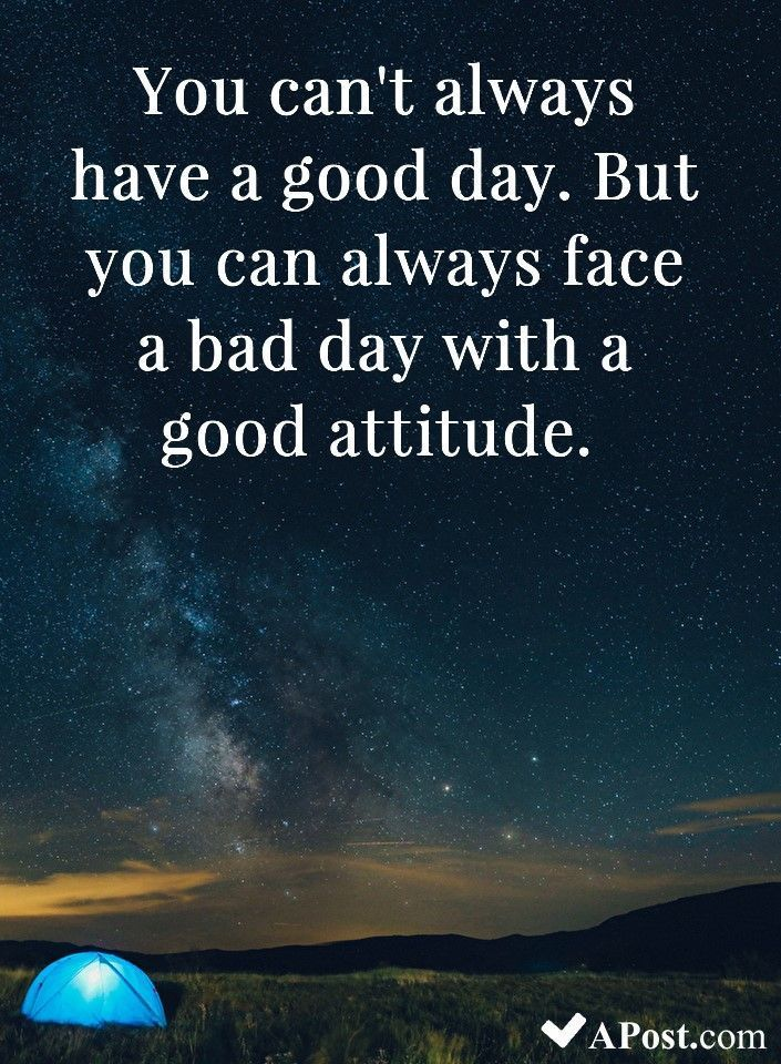 Live Life To The Fullest And Focus On The Positive Matt Cameron People Have To Remain Positive And Beli Bad Day Quotes Good Day Quotes Beautiful Quotes