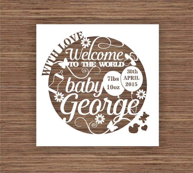 Welcome to the World, New Baby Gift, Personalised PDF SVG Instant Download Digital Papercutting Template PERSONAL use only by ArtyCuts on Etsy