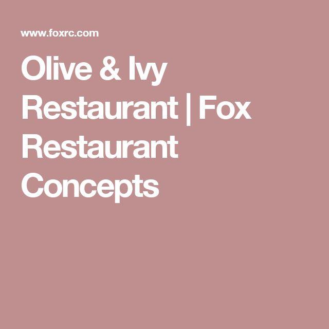 Olive & Ivy Restaurant | Fox Restaurant Concepts