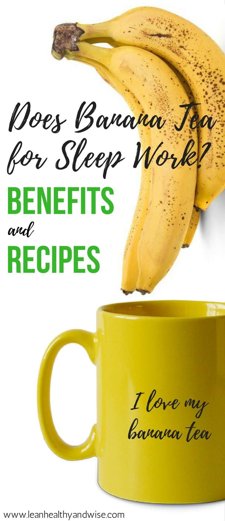 Did you know that banana tea will help you sleep? If you suffer from insomnia banana tea is great for sleeplessness. Dr Oz and Rachel Ray approved recipes. via @leanhealthywise
