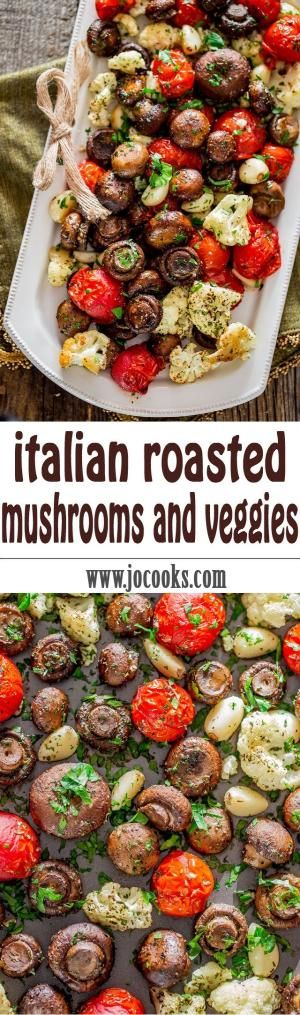 Italian Roasted Mushrooms and Veggies - absolutely the easiest way to roast mushrooms, cauliflower, tomatoes and garlic Italian style. Simple and delicious. by leila