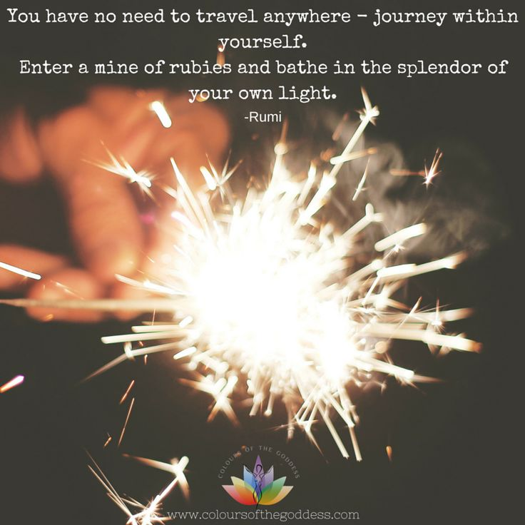 A Quote from Rumi. We are our own SPARK-So shine brightly  #selflove #selfempowerment #living #healing #love #life