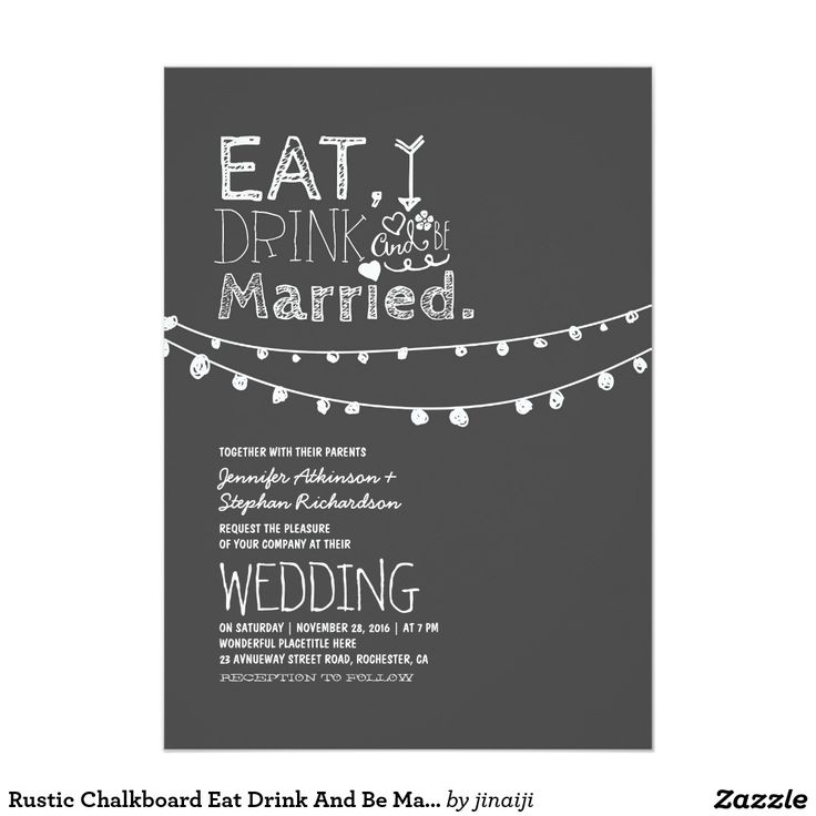 Rustic Chalkboard Eat Drink And Be Married Wedding