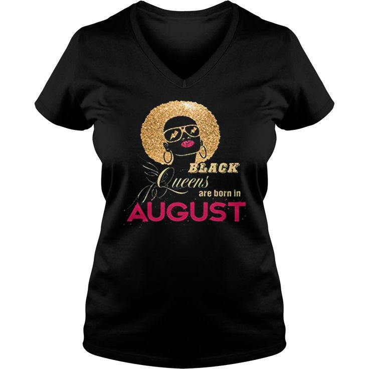 Black Queens Are Born In August Birthday Shirt #gift #ideas #Popular #Everything #Videos #Shop #Animals #pets #Architecture #Art #Cars #motorcycles #Celebrities #DIY #crafts #Design #Education #Entertainment #Food #drink #Gardening #Geek #Hair #beauty #Health #fitness #History #Holidays #events #Home decor #Humor #Illustrations #posters #Kids #parenting #Men #Outdoors #Photography #Products #Quotes #Science #nature #Sports #Tattoos #Technology #Travel #Weddings #Women