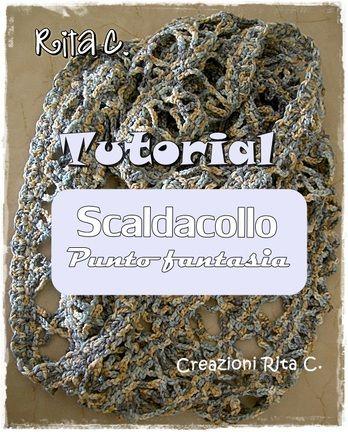 Tutorial scaldacollo punto fantasia Creazioni Rita C. ...Only Handmade!