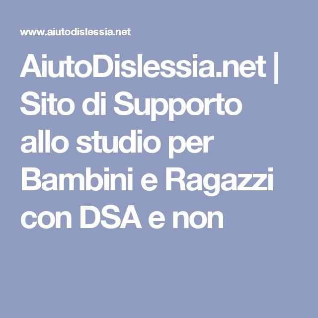AiutoDislessia.net | Sito di Supporto allo studio per Bambini e Ragazzi con DSA e non