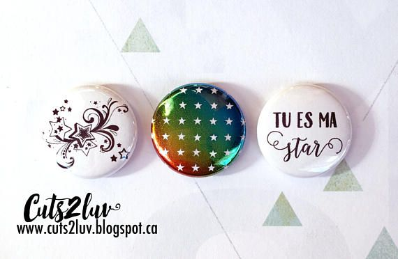 """3 Badges 1"""" Tu es ma star"""