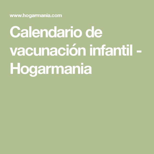 Calendario de vacunación infantil - Hogarmania