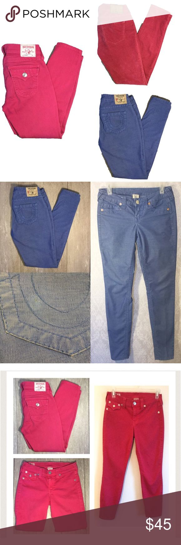 """❗️REDUCED❗️True Religion ALL FOR $41 The blue are corduroy. Size 27, Inseam 30"""". Minor flaw otherwise in great condition. The Pink are capris.  Size 27, Inseam 25"""". Minor flaw, otherwise great condition. The red are of a soft material. They feel like velvet. Size 27, Inseam 29"""". The red are in used condition but they still have some wear to them.  Offers welcome True Religion Jeans"""