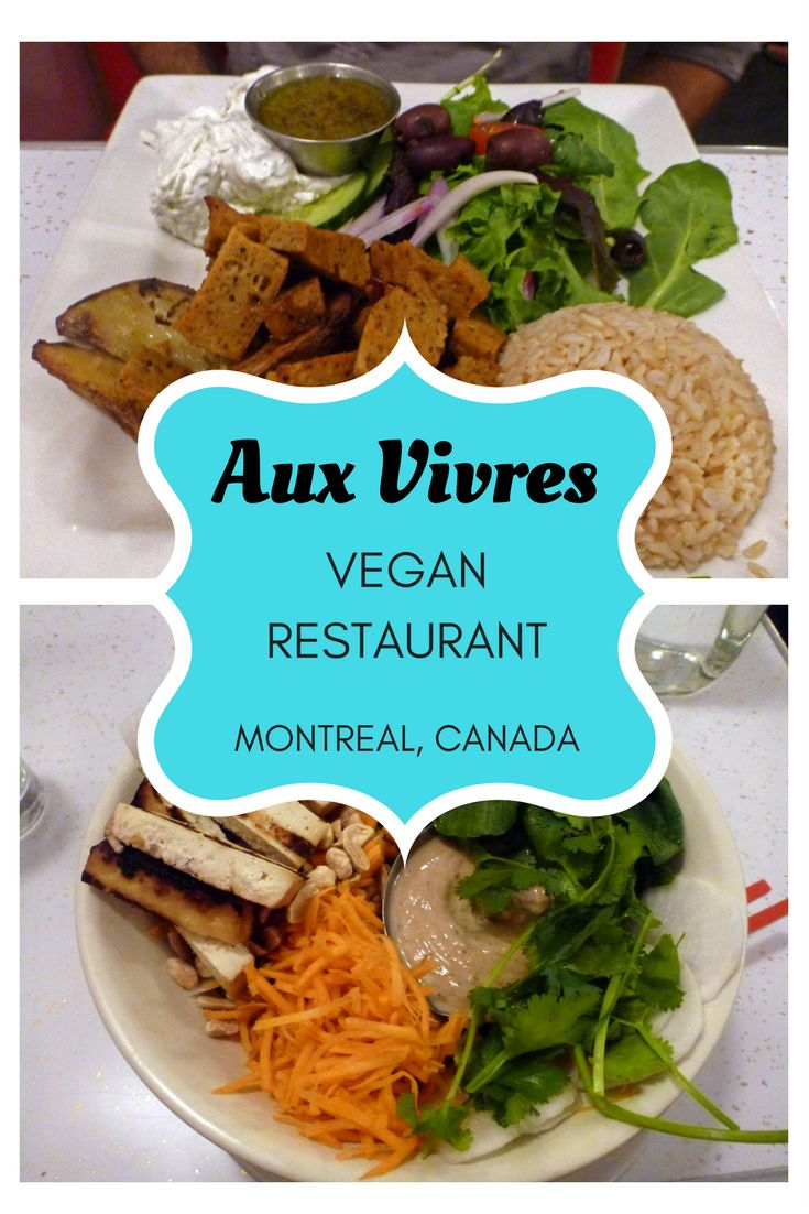 Aux Vivres Montreal Vegan Restaurant | Montreal, Quebec, Canada | Vegan and Vegetarian Travel