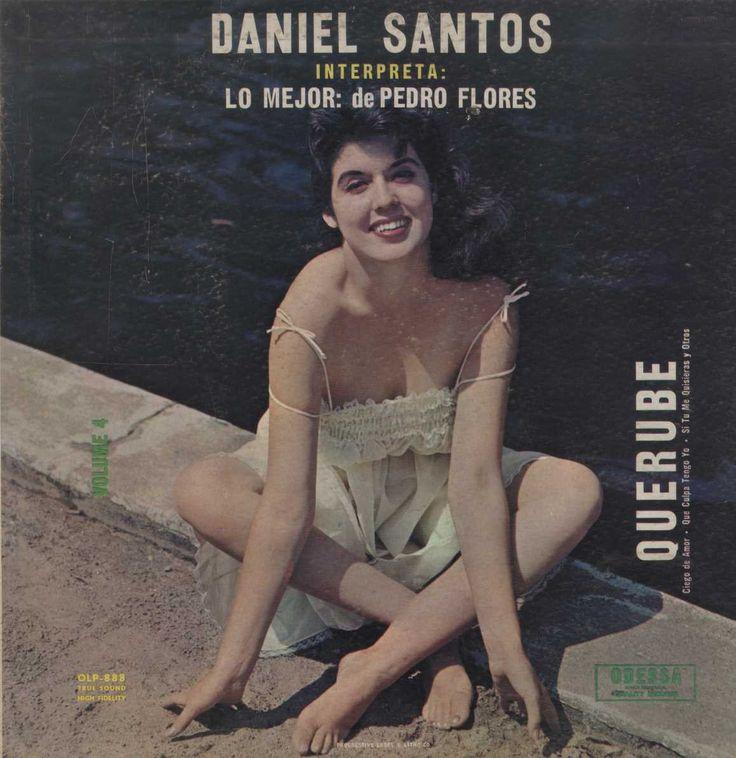 Daniel Santos - Interpreta: Lo Mejor: de Pedro Flores