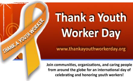 Thank A Child and Youth Worker Day! May 2, 2013. Spreading awareness for youth workers!