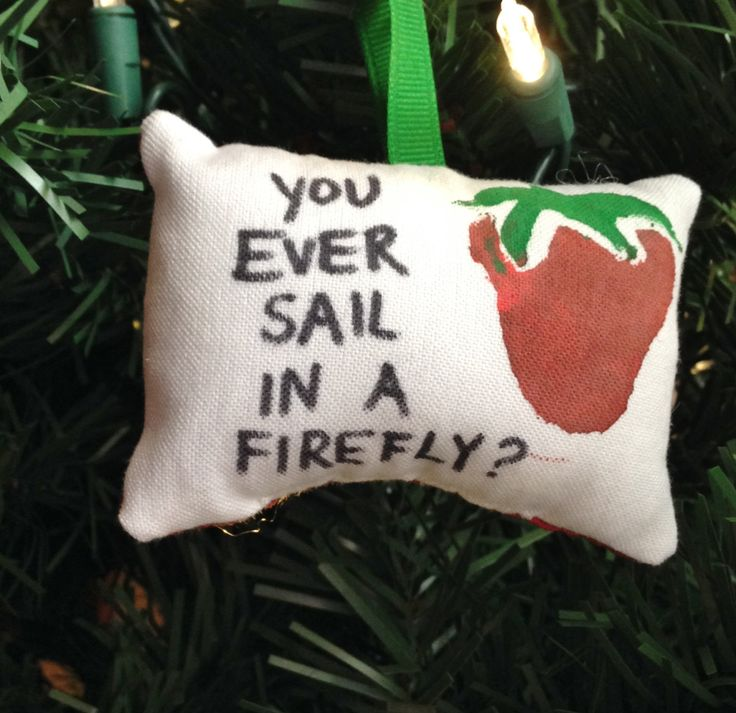 "Kaylee Strawberry ""Ever Sail in a Firefly?"" Christmas Ornament Frye Mal Reynolds Shepherd Book Jayne Zoe Serenity Browncoat FREE SHIPPING by HollyAndHerHobbies on Etsy"