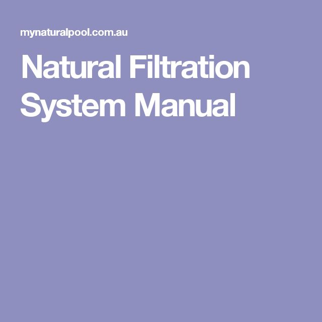 Natural Filtration System Manual