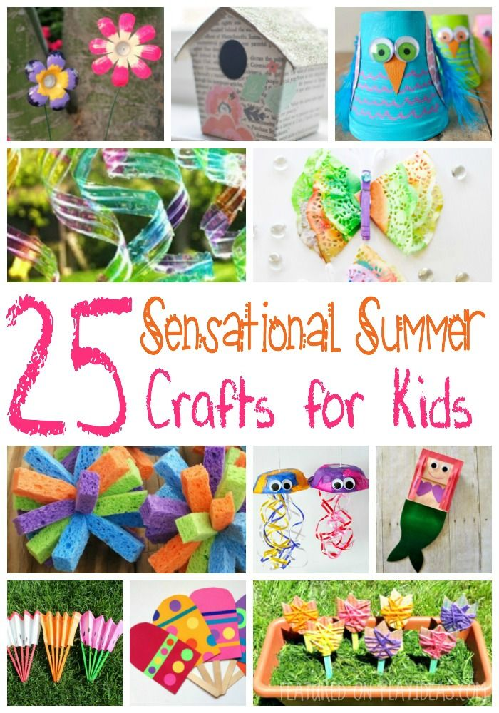 25 Sensational Summer Crafts for Kids