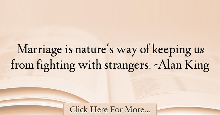 Alan King Quotes About Marriage - 43947