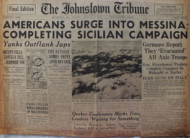 The Johnstown Tribune - World War II: August 17, 1943: AMERICANS SURGE INTO MESSINA