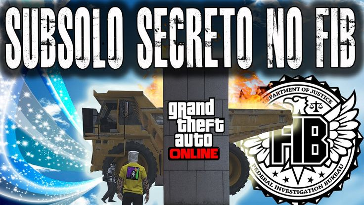 SUBSOLO SECRETO NO PRÉDIO DO FIB ! GTA V ONLINE BUG 100% MONSTRO #RUMO200K
